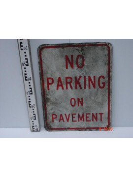 No Parking On Pavement